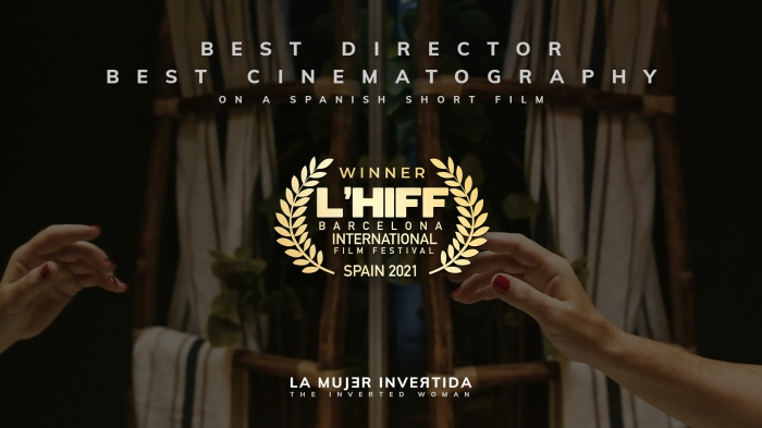 La mujer invertida (Santi Planet, 2020) consigue dos premios en el LHIFF Barcelona International Film Festival